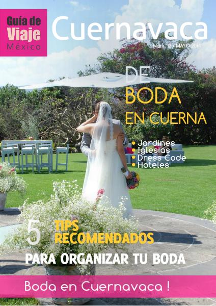 Guia de Viaje Cuernavaca Mayo 2014
