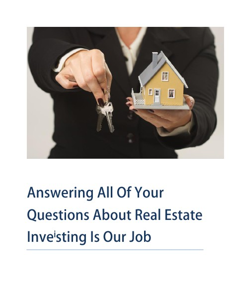 Answering All Of Your Questions About Real Estate