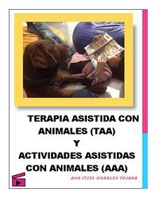 Terapia Asistida con Animales y Actividades Asistidas con Animales