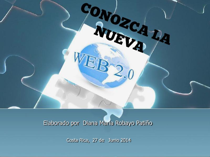 Conozcamos la WEB 2.0 Junio 2014