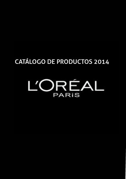 L'OREAL CATALOGO DE PRODUCTOS 2014 LOREAL CATALOGO DE PRODUCTOS | Quiosco Joomag