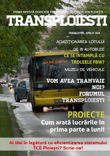 TransPloiești Primă ediție / Aprilie 2014