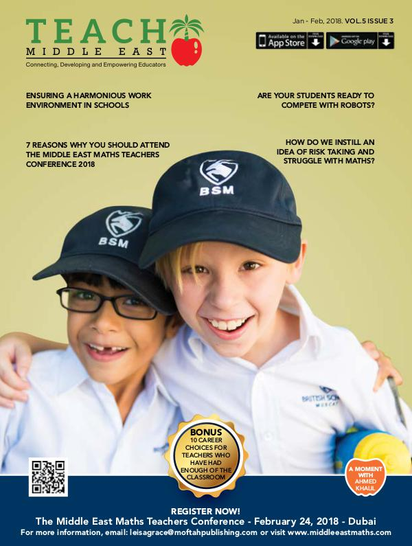 Teach Middle East Magazine Jan-Feb 2018 Issue 3 Volume 5