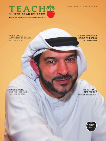 Teach Middle East Magazine Issue 5 Volume 2 May-June 2015 Issue 5 Volume 2 May-June 2015