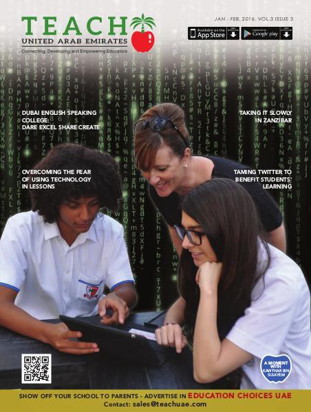 Teach Middle East Magazine Jan-Feb 2016 Issue 3 Volume 3