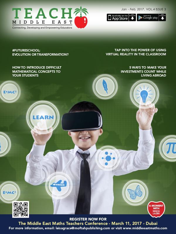 Teach Middle East Magazine Jan-Feb 2017 Issue 3 Volume 4
