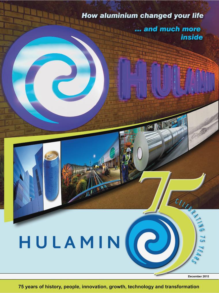 Hulamin: Celebrating 75 Years December 2015