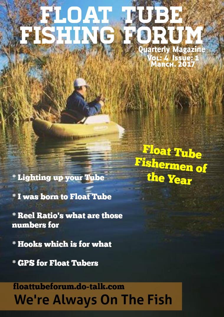 The Float Tube Fishing Forum Volume: 4 - Issue: 1