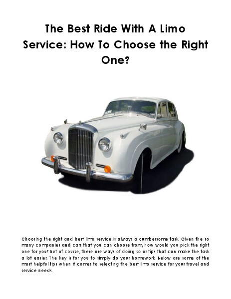 The Best Ride With A Limo Service: How To Choose the Right One? July 2014