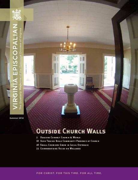 Virginia Episcopalian Magazine Summer 2014 Issue