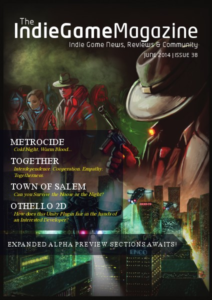 The Indie Game Magazine June 2014 | Issue 38
