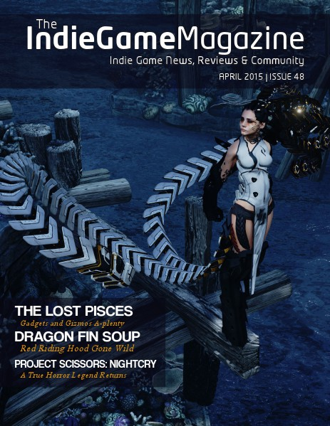 The Indie Game Magazine April 2015 | Issue 48