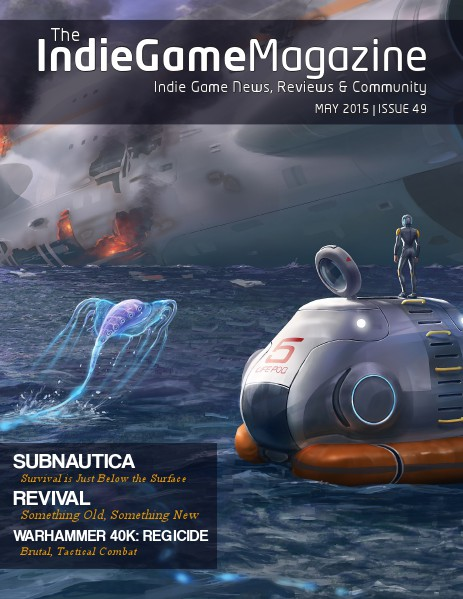 The Indie Game Magazine May 2015 | Issue 49