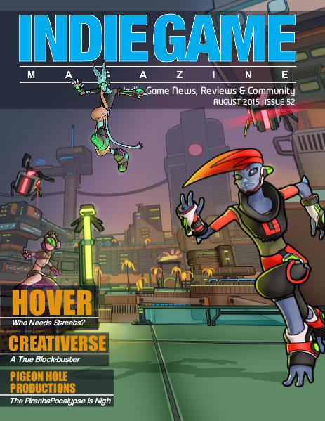 The Indie Game Magazine August 2015 | Issue 52