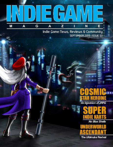 The Indie Game Magazine September 2015 | Issue 53