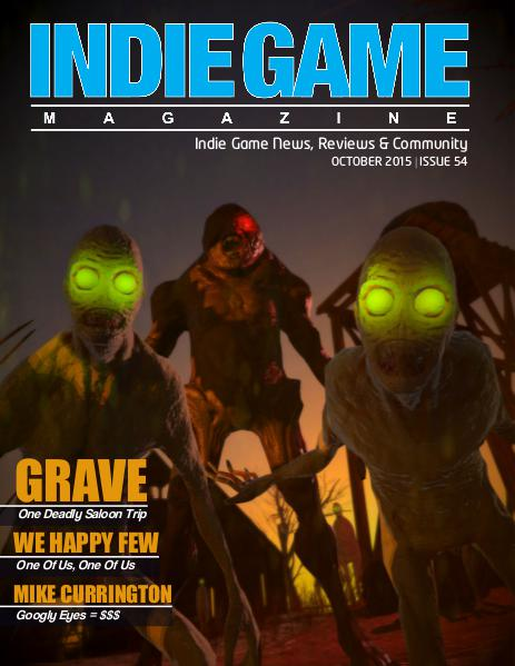 The Indie Game Magazine October 2015 | Issue 54