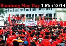 Bandung May Day 1 mei 2014