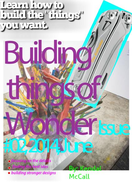 Building thing of Wonder June 6, 2014 #2 June 6, 2014 #2