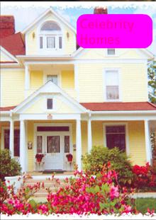 Celebrity's houses