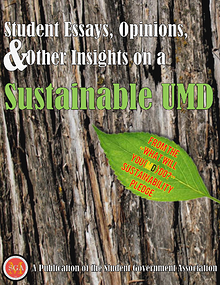 Student Essays, Opinions & Other Insights on a Sustainable UMD