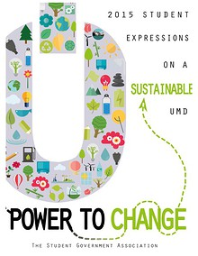2015 Expressions on a Sustainable UMD: The Power to Change