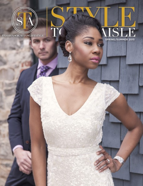 Style to the Aisle Magazine Spring/Summer 2015