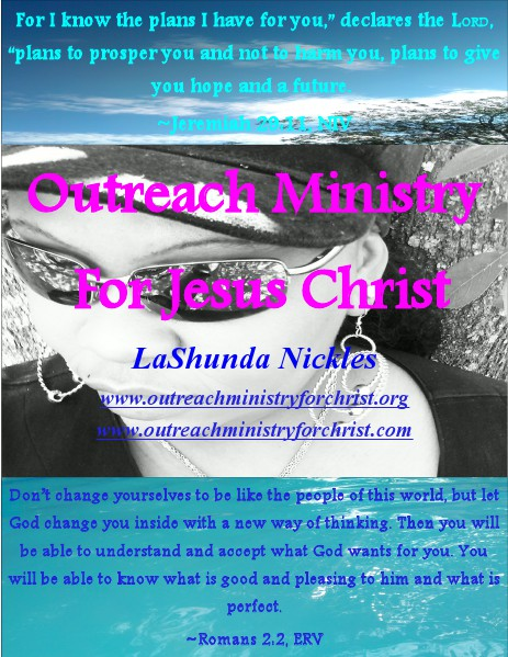 Outreach Ministry For Jesus Christ Volume Two May 2014 Volume Two