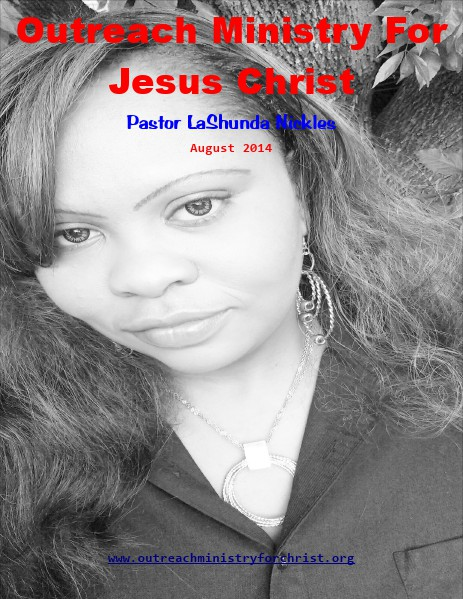 Outreach Ministry For Jesus Christ - Volume Five August 2014