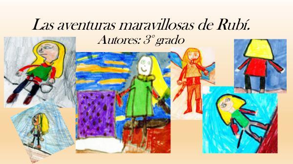 Las aventuras maravillosas de Rubí CUENTO DE RUBI