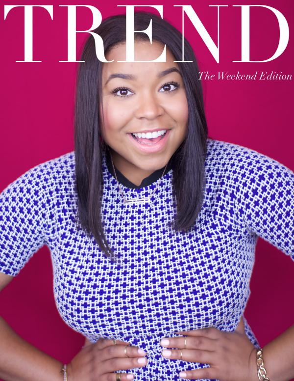 TREND MAGAZINE The Weekend