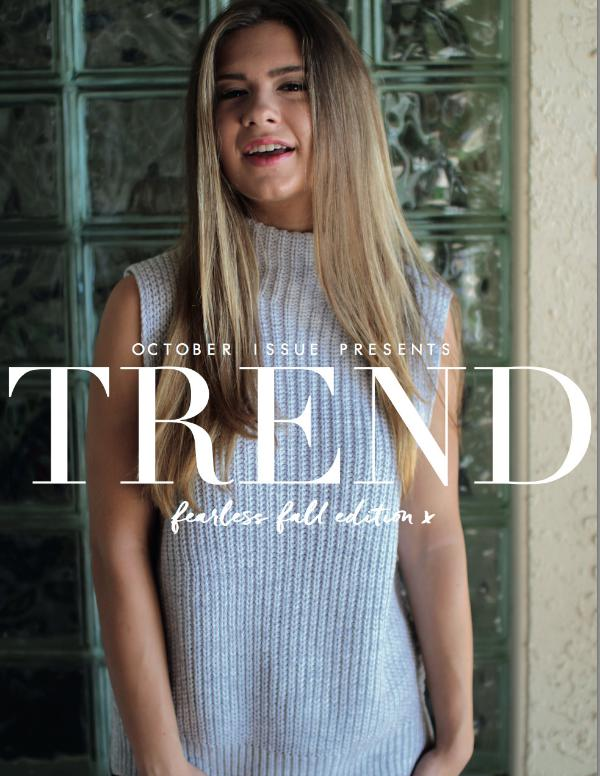 TREND MAGAZINE Fearless Fall
