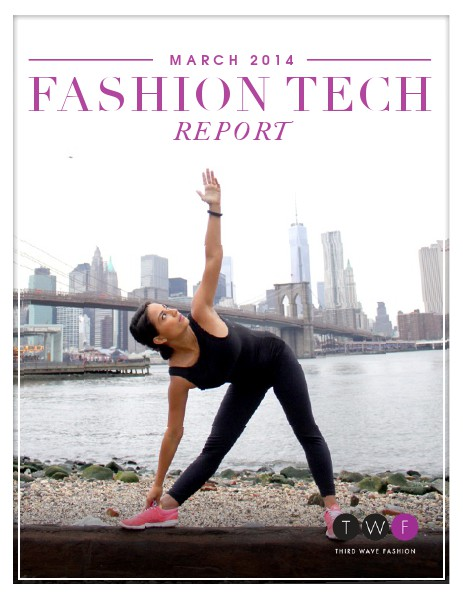 Third Wave Fashion // MARCH 2014 // THE FIT TECH ISSUE