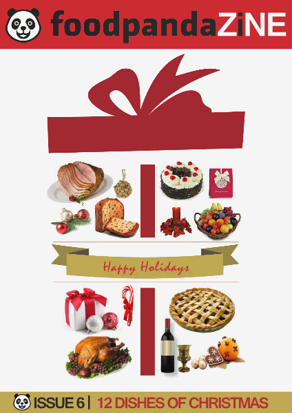 foodpanda ZINE | 7th Issue | DEC 2014 -12 DISHES OF CHRISTMAS-