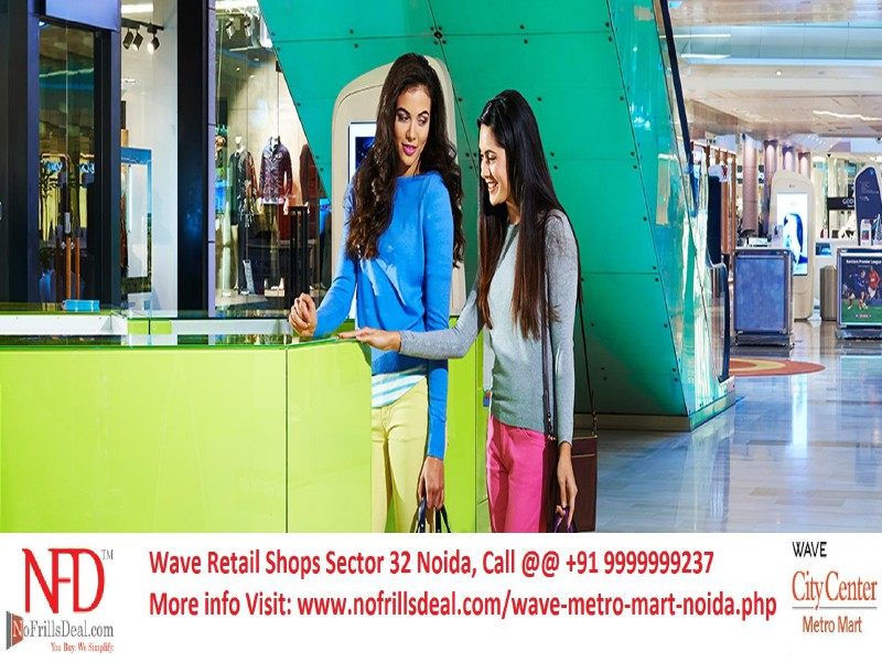 Wave Metro Mart Noida @ 9999999237 Wave Metro Mart Noida: Commercial Business Hub @ 9