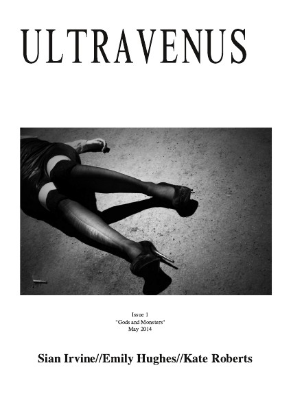 ULTRAVENUS ISSUE 1: GODS AND MONSTERS May. 2014