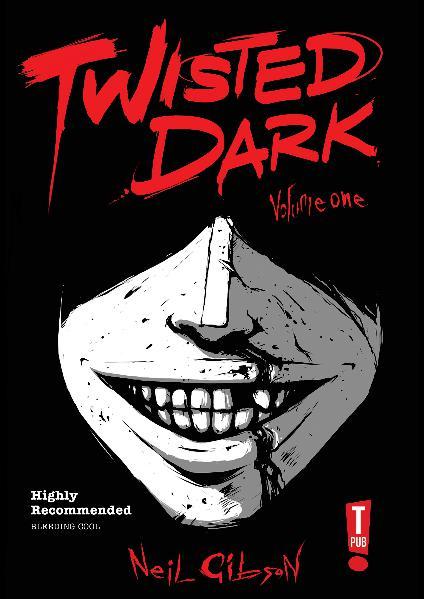 Twisted Dark Vol 1