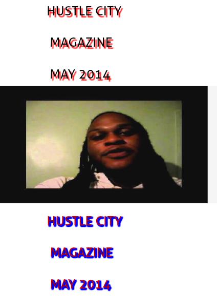 HUSTLE CITY MAGAZINE MAY 2014