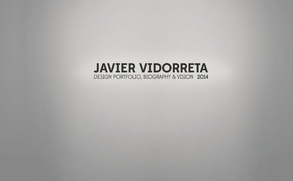 Javier Vidorreta Portfolio May. 2014