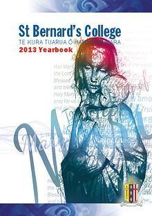 St. Bernards College 2013 Yearbook