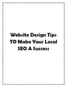 Website Design Tips TO Make Your Local SEO A Success