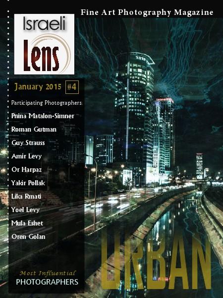 Israeli Lens Magazine Israeli Lens #4 - Urban Photography