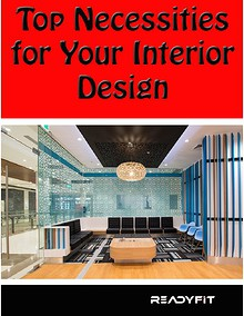 Top Necessities for Your Interior Design