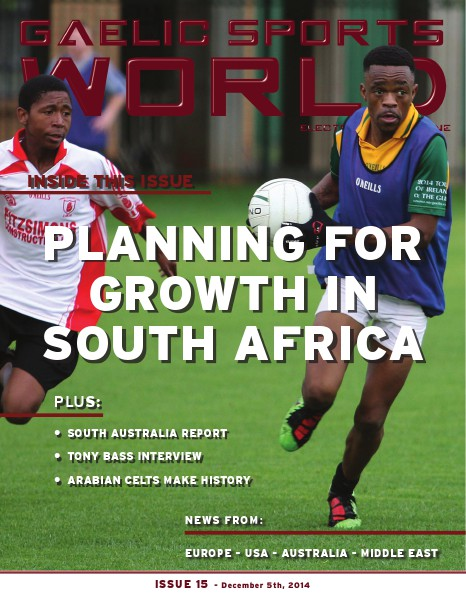 GAELIC SPORTS WORLD Issue 15 - December 5, 2014