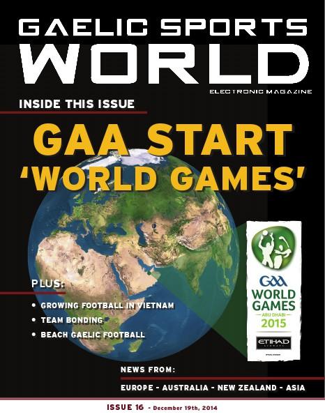 GAELIC SPORTS WORLD Issue 16 - December 19, 2014