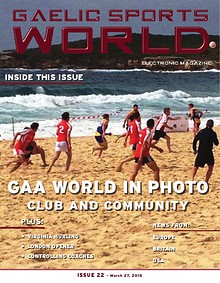 GAELIC SPORTS WORLD Issue 22 – March 27, 2015