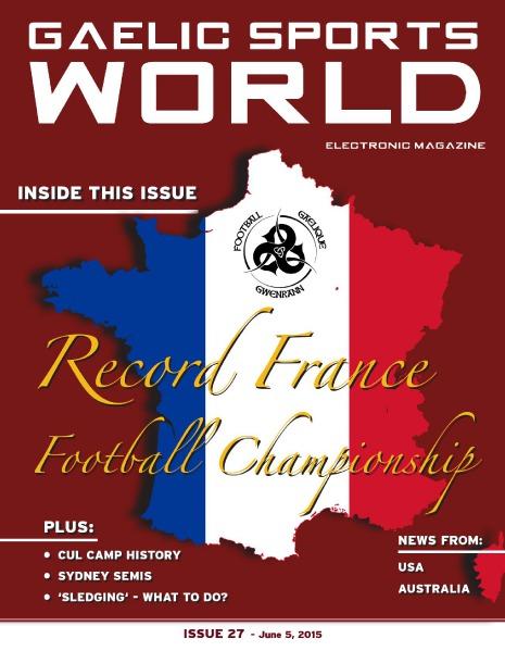GAELIC SPORTS WORLD Issue 27 – June 5, 2015
