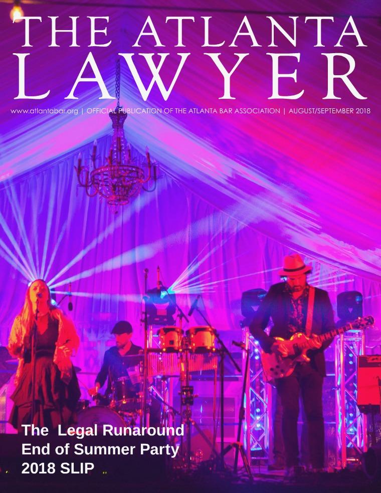 The Atlanta Lawyer August / September 2018