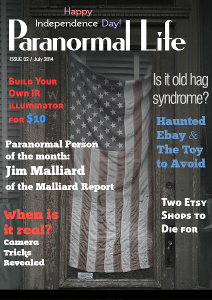 Paranormal Life July 2014