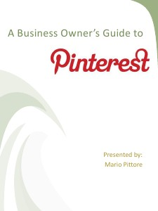 A Business Owner's Guide To Pintrest Sept. 2012
