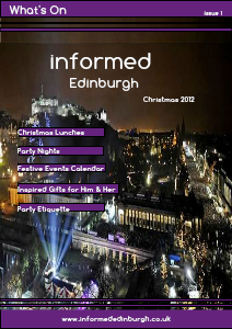 Informed Edinburgh Christmas E-magazine December 2012  issue 1